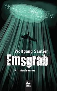 Emsgrab: Ostfrieslandkrimi