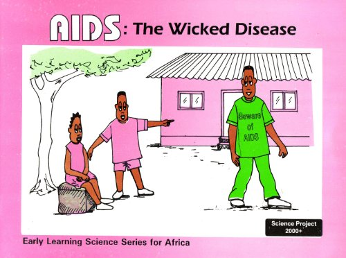 Aids : the wicked disease