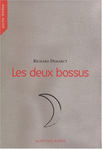 Les deux bossus par Richard Demarcy