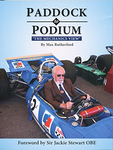 Paddock to Podium: The Mechanics View (English Edition)