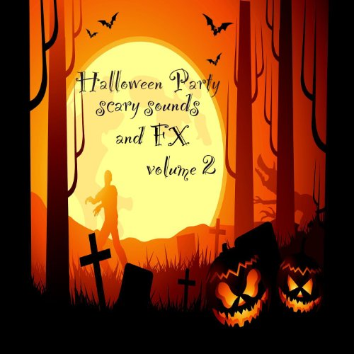 Halloween Party Scary Sounds Volume 2 Scene 4