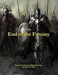The End of the Fantasy (Book #6 of the Sage Saga) (English Edition)
