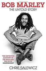 Bob Marley: The Untold Story by Chris Salewicz (2010-07-08)