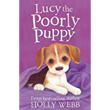 Lucy the Poorly Puppy (Holly Webb Animal Stories)