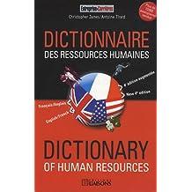 Dictionnaire des ressources humaines français/anglais - 4e édition: Dictionnary of human resources anglais/français.