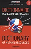 Dictionnaire des ressources humaines français/anglais - Dictionnary of human resources anglais/français.