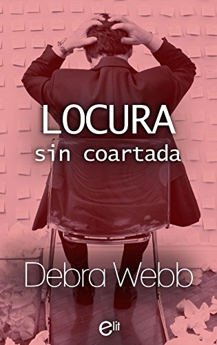 Locura sin coartada (eLit) por Debra Webb