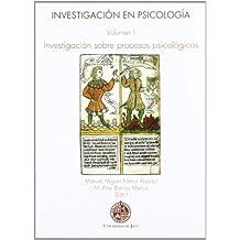 Investigación en psicología. Volumen I.: Investigación sobre procesos psicológicos (Huarte de San Juan. Serie Psicología)