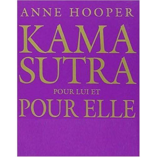 Le Kama Sutra pour elle et pour lui de Anne HOOPER ( 1 février 2005 )
