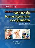 Atlante di anestesia locoregionale ecoguidata