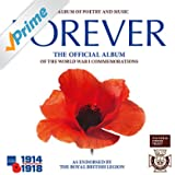 Forever: The Official Album of the World War 1 Commemorations