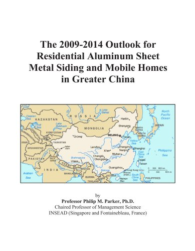 the-2009-2014-outlook-for-residential-aluminum-sheet-metal-siding-and-mobile-homes-in-greater-china