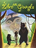 Il libro della giungla. Mille e una fiaba