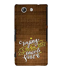 Fuson Designer Back Case Cover for Sony Xperia Z4 Compact :: Sony Xperia Z4 Mini (Trying Keep Trying DOnt Give Up Success Work hard)
