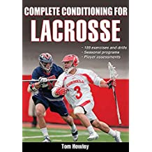 Complete Conditioning for Lacrosse (English Edition)