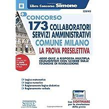 Concorso 173 Collaboratori Servizi Amministrativi Comune Milano - La prova preselettiva