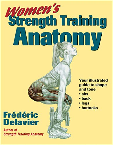 Women's Strength Training Anatomy por Frederic Delavier