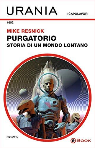 Purgatorio: storia di un mondo lontano (Urania)