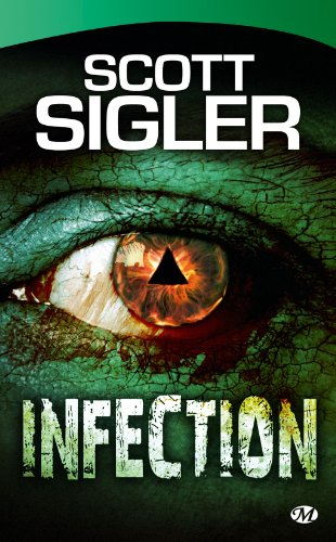 Infection par Scott Sigler