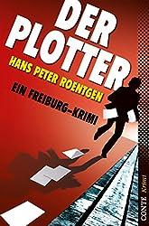 Der Plotter: Ein Freiburg-Krimi (Conte Krimi)