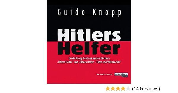 Guido knopp: hitlers helfer. Random house audio (hörbuch download).