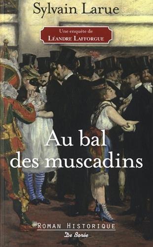 Au bal des muscadins [Sélection prix du polar historique 2018]