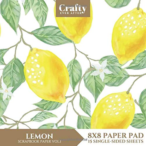 Lemon Scrapbook Paper: Fruit Patterned 8x8 Single-Sided for Crafts Card Making Origami Specialty Scrapbooking Paper Pad 15 Sheets (Decorative Craft Paper, Band 26) -