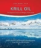 Krill Oil: The Superior Source of Omega-3 Fatty Acids