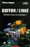 Buffon/Linné - Eternels rivaux de la biologie ?