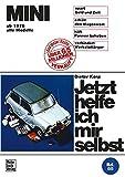 Mini: alle Modelle ab 1970  //  Reprint der 2. Auflage 1986 (Jetzt helfe ich mir selbst) -