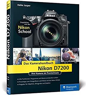 Nikon D7200. Das Kamerahandbuch: Ihre Kamera im Praxiseinsatz (3836238195) | Amazon price tracker / tracking, Amazon price history charts, Amazon price watches, Amazon price drop alerts