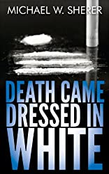 Death Came Dressed in White (Emerson Ward Mystery Book 3) (English Edition)