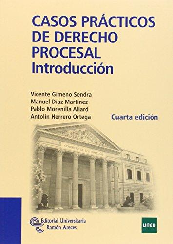Casos prácticos de derecho procesal : introducción por Vicente Gimeno Sendra