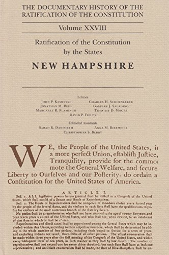 The Documentary History of the Ratification of the Constitution Volume XXVIII: Ratification of the Constitution by the States: New Hampshire: 28 por Gaspare J. Saladino