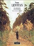 Isaac Levitan - Le mystère de la nature