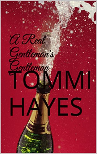 A Real Gentleman's Gentleman (Master and Servant Book 1) (English Edition) (Gentlemans Valet)