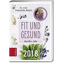 Fit und gesund durchs Jahr 2018