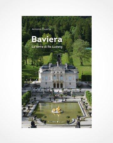 Baviera - La terra di Re Ludwig