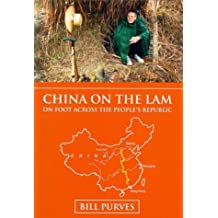 China of the Lam: On Foot Across the People's Republic