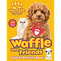 Waffle and Friends! Sticker Activity (Waffle the Wonder Dog)