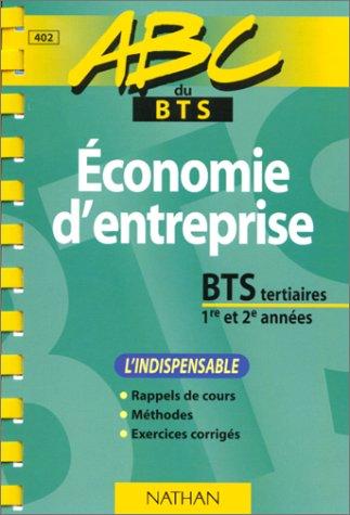 ABC du BTS, économie d'entreprise pour les BTS tertiaires 1re et 2e année