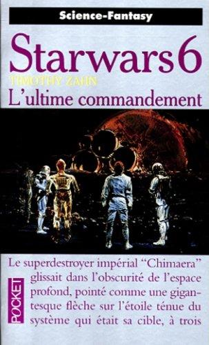 La guerre des étoiles, Tome 3 : L'ultime commandement