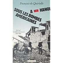 À Hanoï sous les bombes américaines : journal d'un diplomate français, 1966-1969