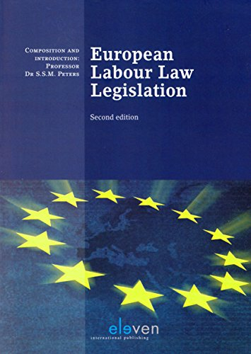 European Labour Law Legislation (Boom Juridische wettenbundels) por S. S. M. Peters