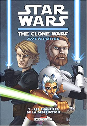 Star Wars The Clone Wars Aventures, Tome 1 : Les
