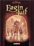 Fagin le juif | Eisner, Will (1917-2005). Auteur