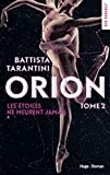 Orion - tome 2 Les étoiles ne meurent jamais