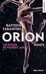 Orion, tome 2 : Les étoiles ne meurent jamais - Babelio