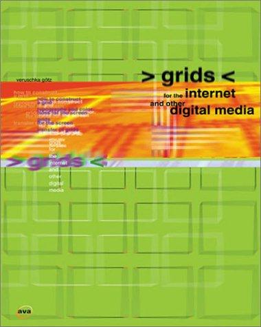 Grids for the Internet & Other Digital Media