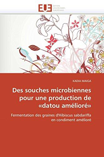 Des souches microbiennes pour une production de «datou amélioré»